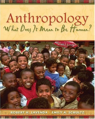 Anthropology What Does It Mean to Be Human?  2008 9780195189766 Front Cover