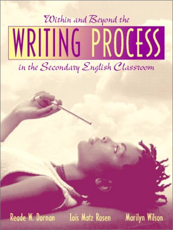 Within and Beyond the Writing Process in the Secondary English Classroom   2003 edition cover