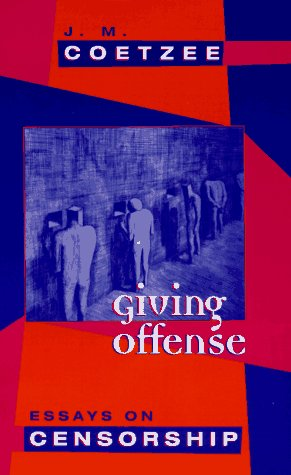 Giving Offense Essays on Censorship N/A edition cover