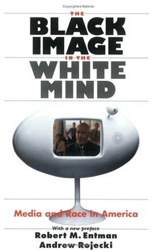 Black Image in the White Mind Media and Race in America  2002 edition cover