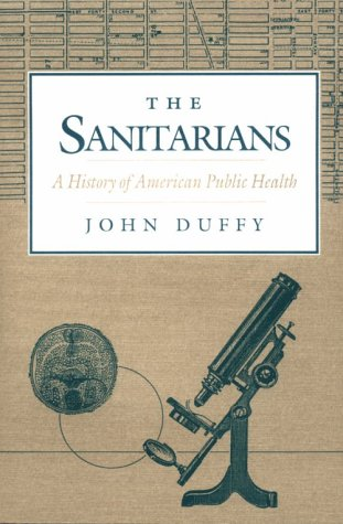 Sanitarians A History of American Public Health N/A edition cover