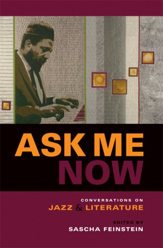 Ask Me Now Conversations on Jazz and Literature  2007 edition cover
