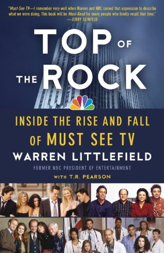 Top of the Rock Inside the Rise and Fall of Must See TV N/A edition cover