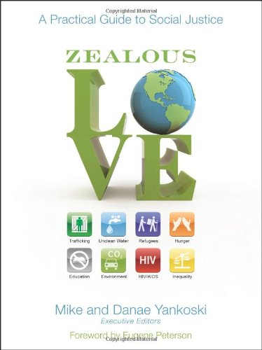 Zealous Love A Practical Guide to Social Justice  2009 edition cover