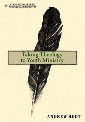 Taking Theology to Youth Ministry   2012 edition cover