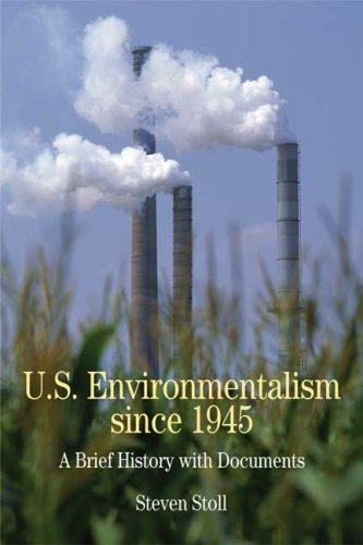 U. S. Environmentalism Since 1945 A Brief History with Documents N/A edition cover