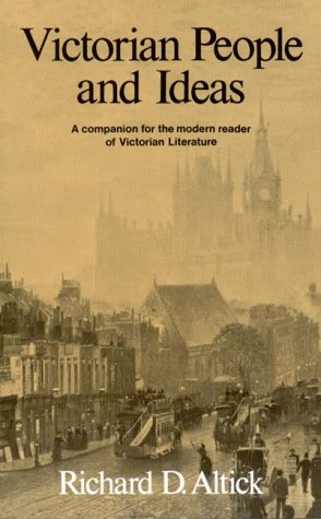 Victorian People and Ideas A Companion for the Modern Reader of Victorian Literature  1973 edition cover