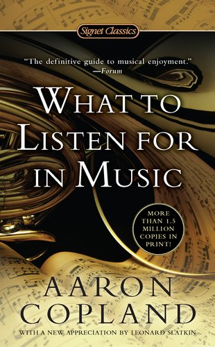 What to Listen for in Music   2011 edition cover