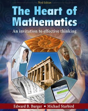 Heart of Mathematics An Invitation to Effective Thinking 3rd 2010 edition cover
