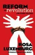Reform or Revolution and Other Writings   2006 edition cover