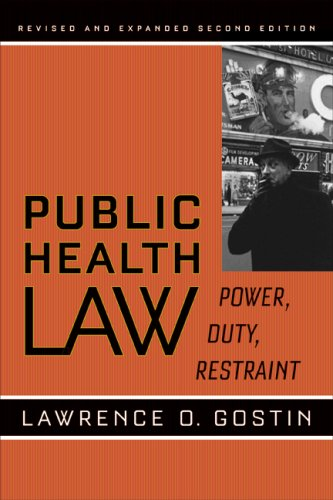 Public Health Law Power, Duty, Restraint 2nd 2008 (Revised) edition cover