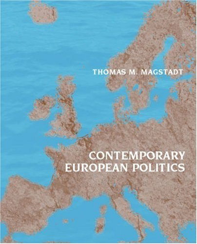 Contemporary European Politics A Comparative Perspective  2007 9780534577766 Front Cover