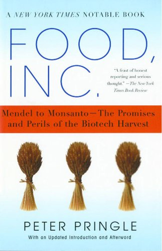Food, Inc.: Mendel to Monsanto - The Promises and Perils of the Biotech Harvest N/A edition cover