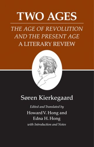 Two Ages The Age of Revolution and the Present Age - A Literary Review  2009 edition cover