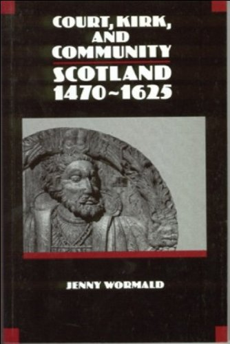 Court, Kirk and Community Scotland 1470-1625  1991 9780748602766 Front Cover