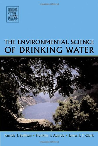 Environmental Science of Drinking Water   2005 edition cover