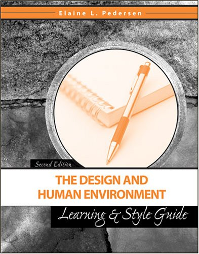 Design and Human Environment Learning and Style Guide  2nd (Revised) 9780757525766 Front Cover