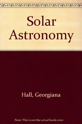 Solar Astronomy Laboratory Manual Revised  9780757567766 Front Cover