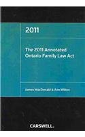 The 2011 Annotated Ontario Family Law Act:  2010 edition cover