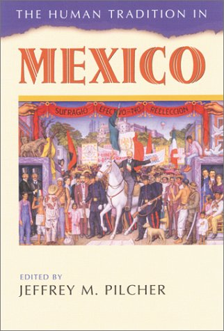 Human Tradition in Mexico   2003 edition cover