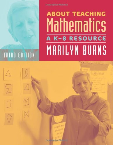 About Teaching Mathematics A K-8 Resource 3rd 2007 edition cover