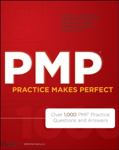 PMP Practice Makes Perfect Over 1,000 PMP Practice Questions and Answers  2012 edition cover