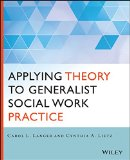 Applying Theory to Generalist Social Work Practice   2015 9781118859766 Front Cover