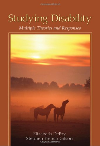 Studying Disability Multiple Theories and Responses  2011 9781412975766 Front Cover