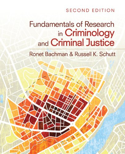 Fundamentals of Research in Criminology and Criminal Justice  2nd 2012 edition cover