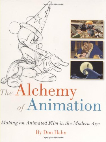 Alchemy of Animation Making an Animated Film in the Modern Age 3rd 2008 edition cover