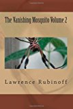 Vanishing Mosquito Volume 2  Large Type  9781484172766 Front Cover