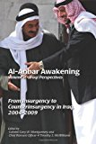 Al-Anbar Awakening; Volume 2 - Iraqi Perspectives: from Insurgency to Counterinsurgency in Iraq, 2004-2009  N/A 9781490405766 Front Cover