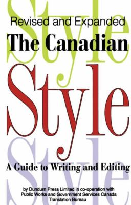 Canadian Style A Guide to Writing and Editing N/A 9781550022766 Front Cover