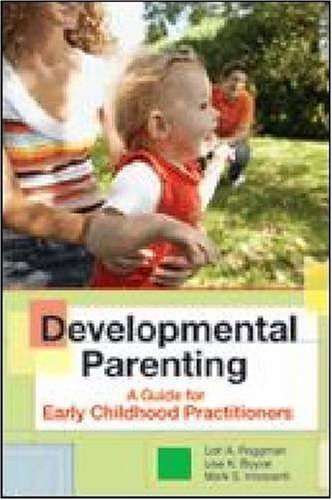 Developmental Parenting A Guide for Early Childhood Practitioners  2008 edition cover