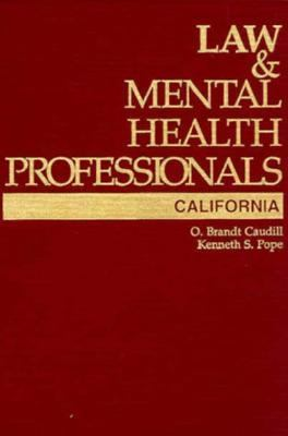 Law and Mental Health Professionals : California N/A edition cover