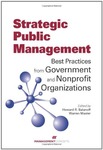 Strategic Public Management Best Practices from Government and Nonprofit Organizations  2010 edition cover