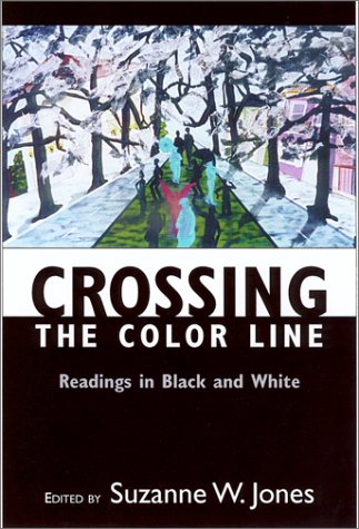 Crossing the Color Line Readings in Black and White  2000 edition cover