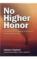 No Higher Honor Saving the USS Samuel B. Roberts in the Persian Gulf  2013 edition cover