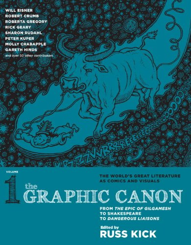 Graphic Canon From the Epic of Gilgamesh to Shakespeare to Dangerous Liaisons  2012 edition cover