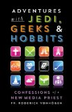 Geekpriest Confessions of a New Media Pioneer N/A edition cover