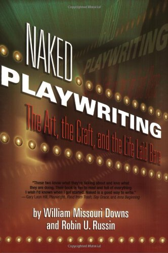 Naked Playwriting The Art, the Craft, and the Life Laid Bare  2004 edition cover