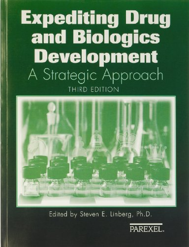 Expediting Drugs and Biologics Development A Strategic Approach 2006 3rd 2006 edition cover