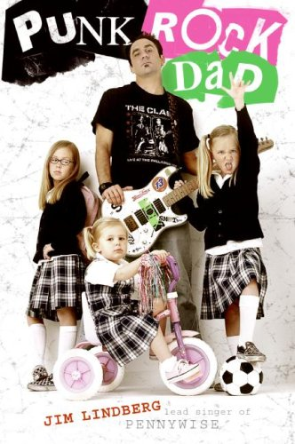 Punk Rock Dad No Rules, Just Real Life N/A edition cover