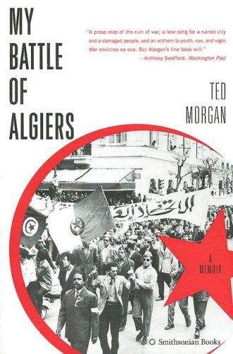 My Battle of Algiers A Memoir  2007 9780061205767 Front Cover