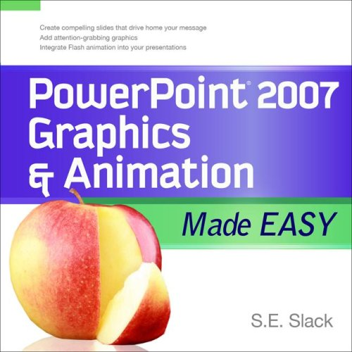 PowerPoint 2007 Graphics & Animation Made Easy   2009 9780071600767 Front Cover