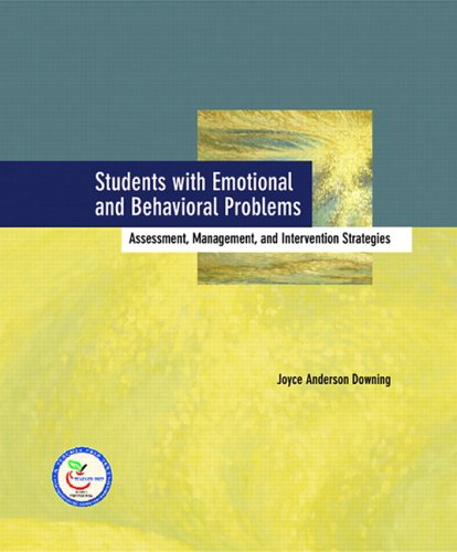Students with Emotional and Behavioral Problems Assessment, Management, and Intervention Strategies  2007 edition cover