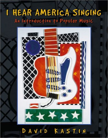 I Hear America Singing An Introduction to Popular Music  2002 edition cover