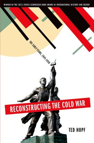 Reconstructing the Cold War The Early Years, 1945-1958  2014 edition cover