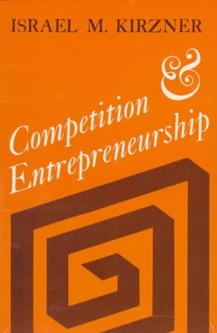 Competition and Entrepreneurship   1973 edition cover