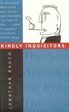 Kindly Inquisitors The New Attacks on Free Thought N/A edition cover
